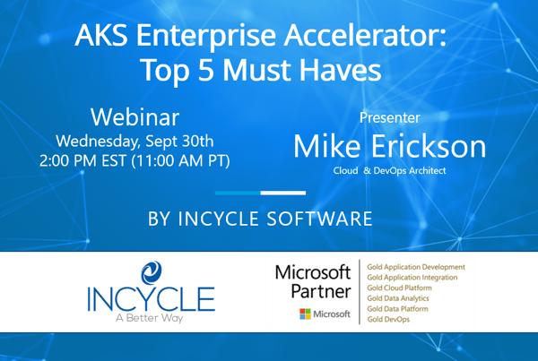 AKS Enterprise Accelerator Webinar for 09.30.20